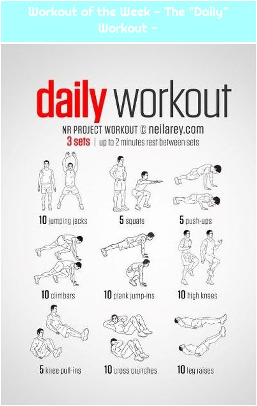 """Workout of the Week - The """"Daily"""" Workout -"""